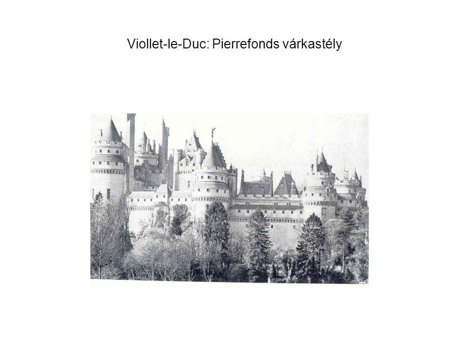 Viollet-le-Duc: Pierrefonds várkastély