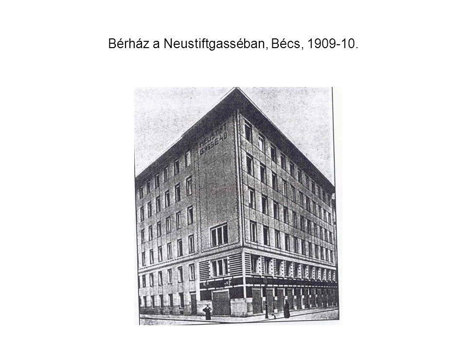 Bérház a Neustiftgasséban, Bécs, 1909-10.