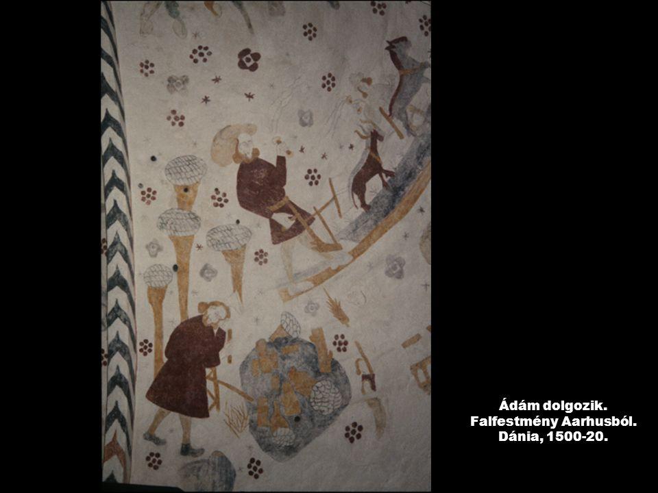 Ádám dolgozik. Falfestmény Aarhusból. Dánia, 1500-20.