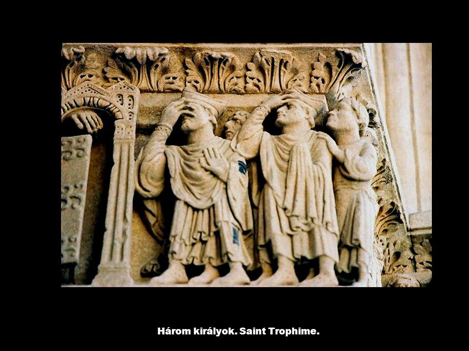 Három királyok. Saint Trophime.