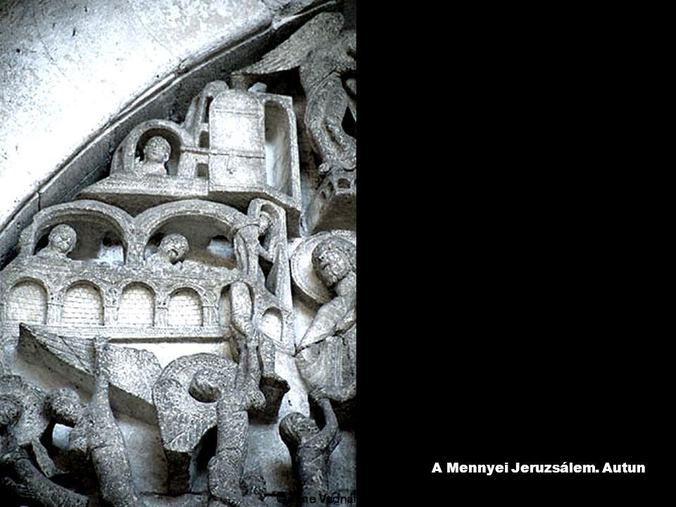 A Mennyei Jeruzsálem. Autun