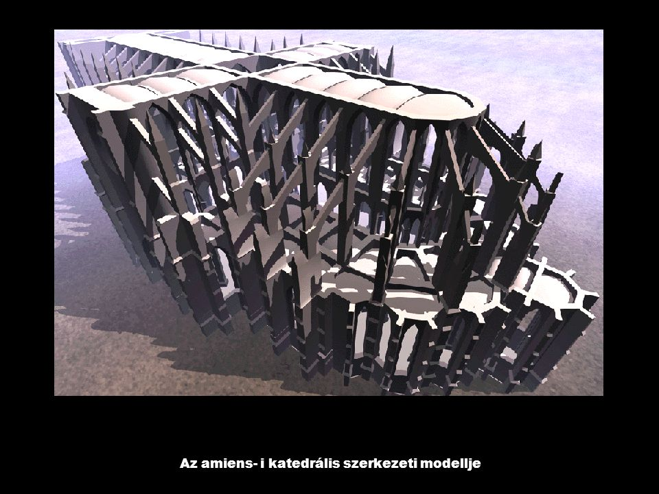 Az amiens- i katedrális szerkezeti modellje
