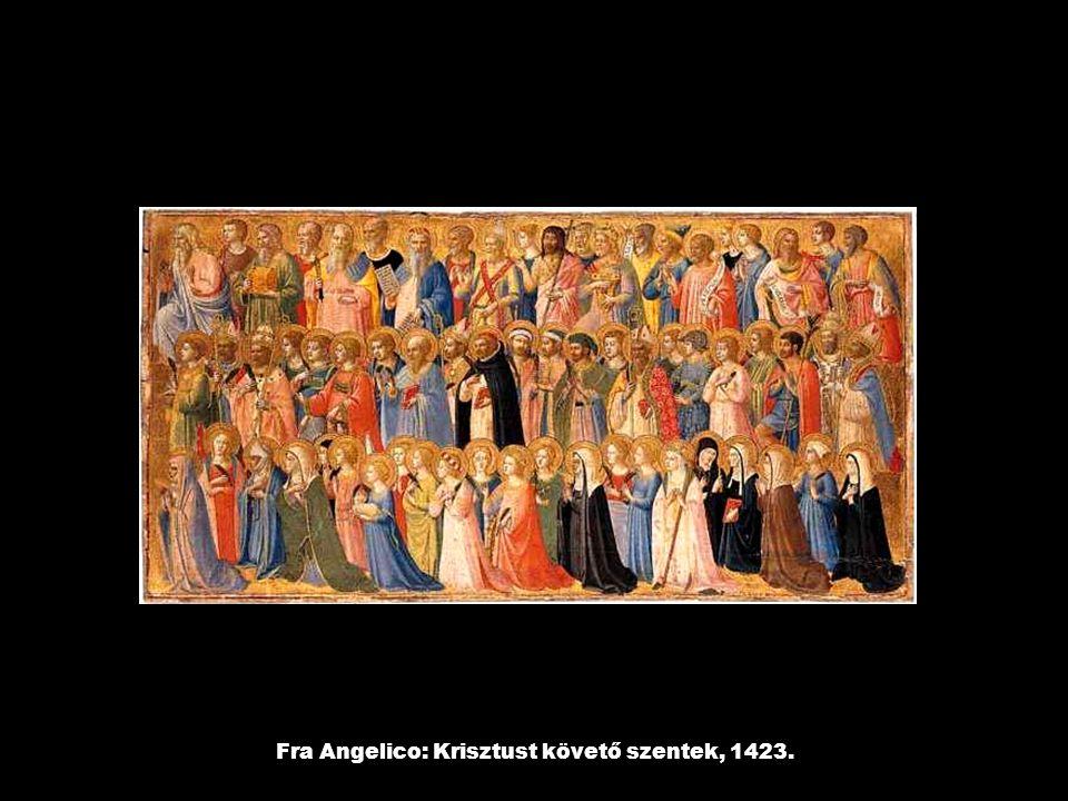 Fra Angelico: Krisztust követő szentek, 1423.