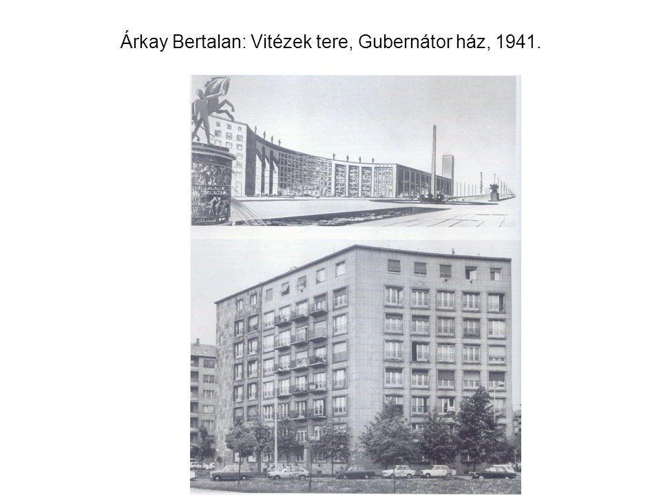 Árkay Bertalan: Vitézek tere, Gubernátor ház, 1941.