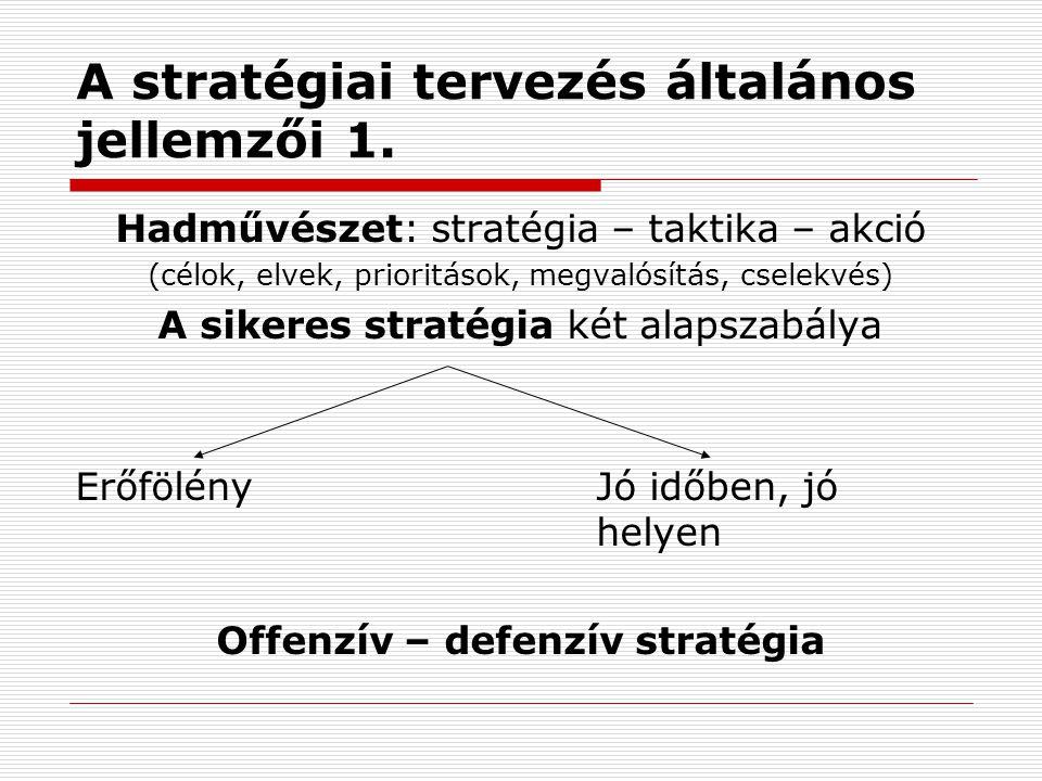 A stratégiai tervezés általános jellemzői 1.