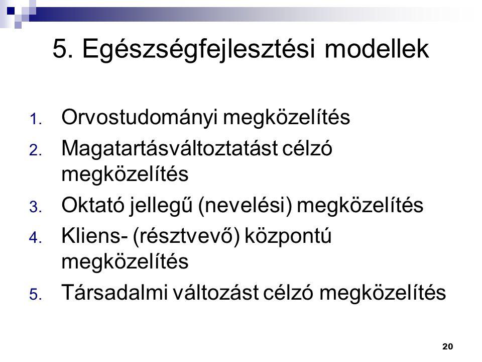 5. Egészségfejlesztési modellek