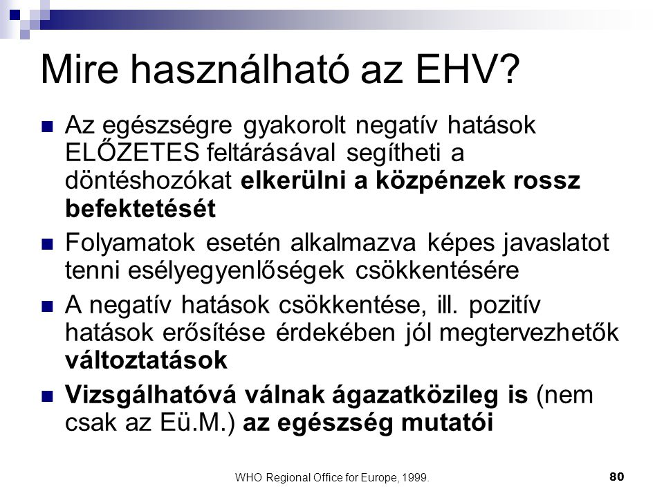 Mire használható az EHV