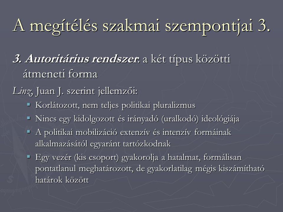 A megítélés szakmai szempontjai 3.