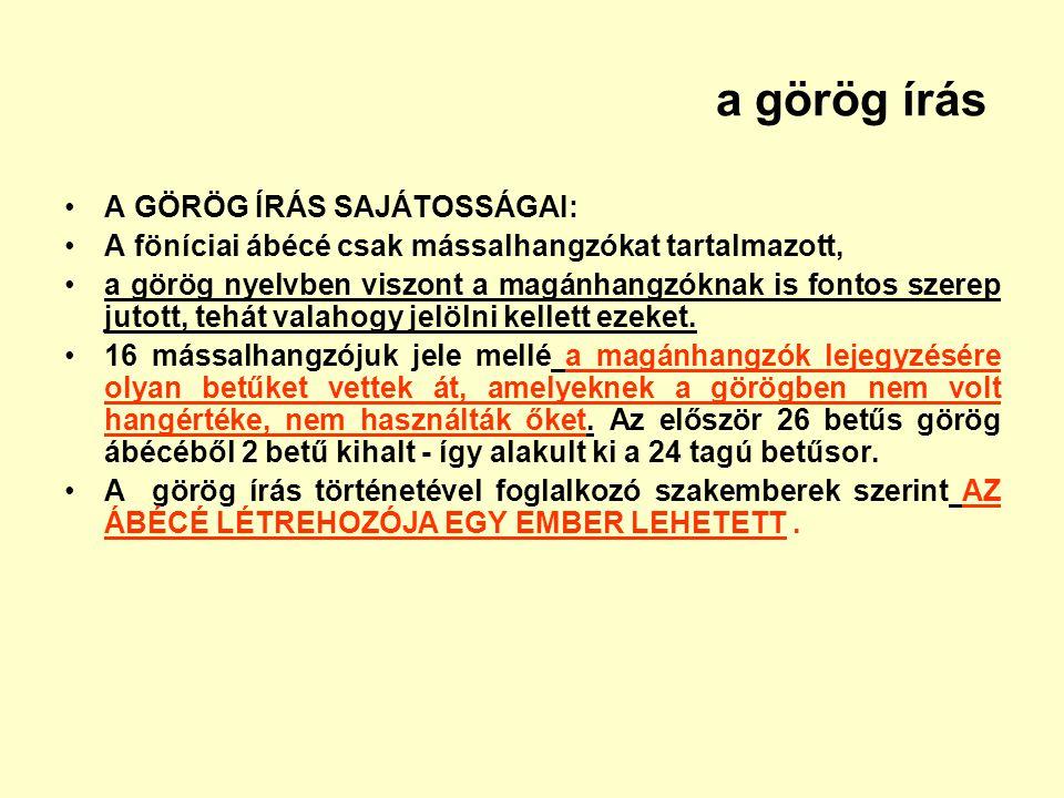 a görög írás A GÖRÖG ÍRÁS SAJÁTOSSÁGAI: