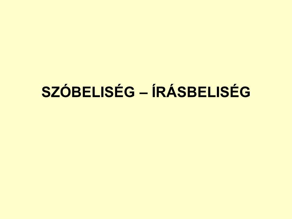 SZÓBELISÉG – ÍRÁSBELISÉG