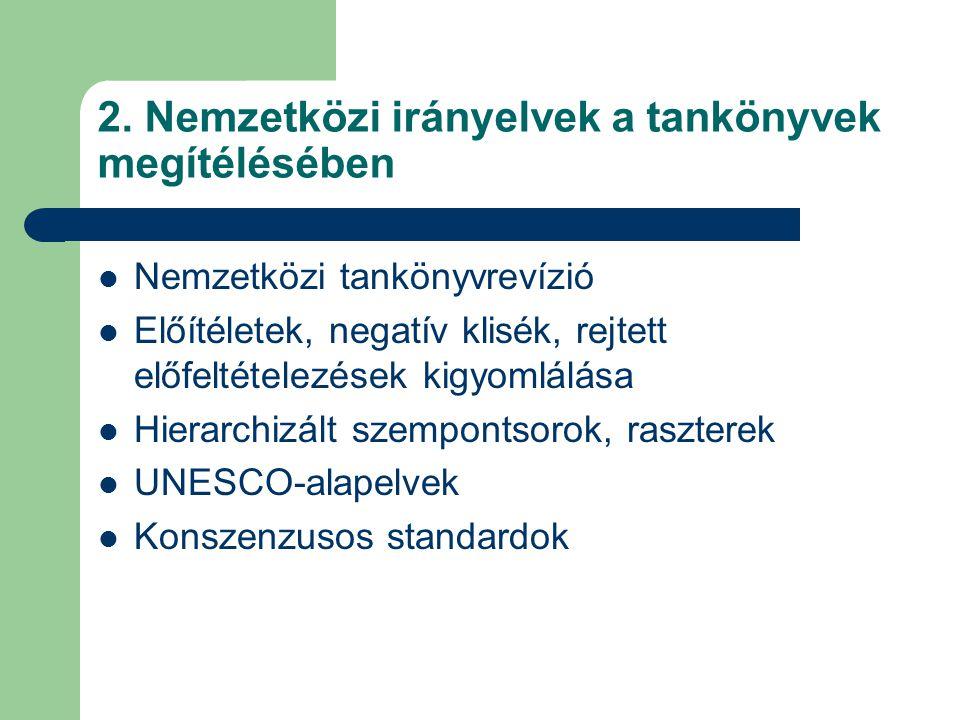 2. Nemzetközi irányelvek a tankönyvek megítélésében