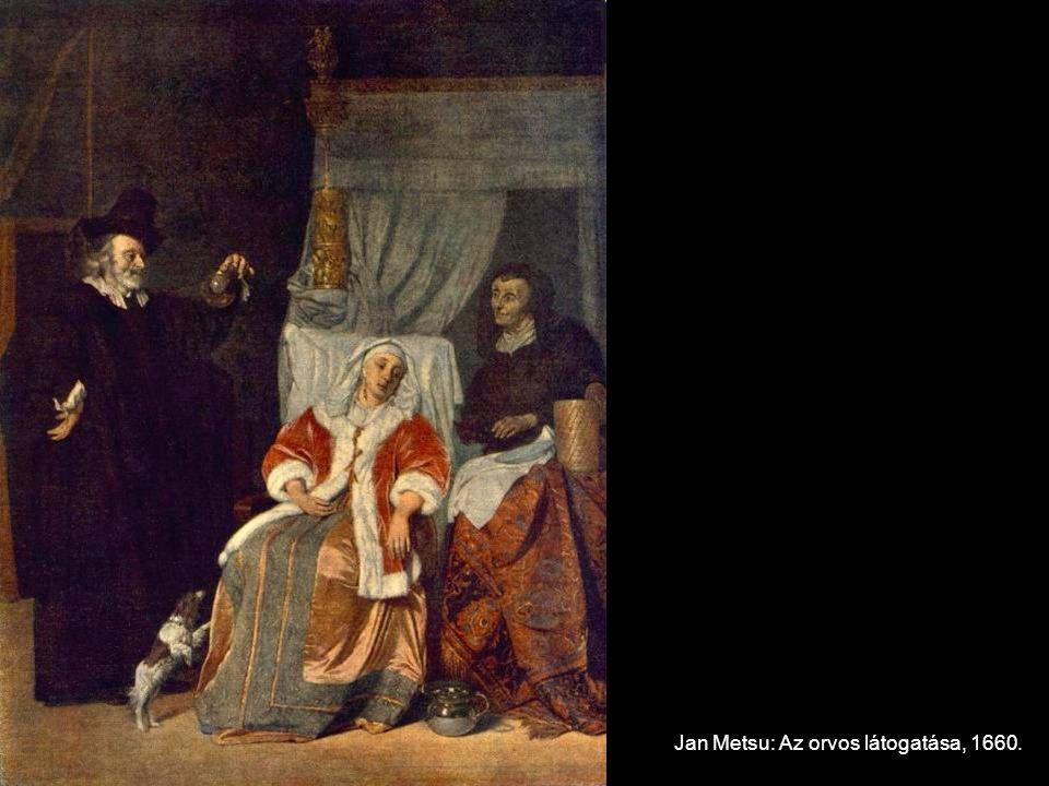 Jan Metsu: Az orvos látogatása, 1660.