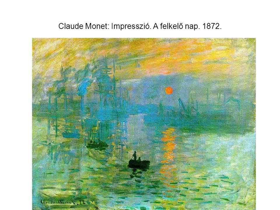 Claude Monet: Impresszió. A felkelő nap. 1872.