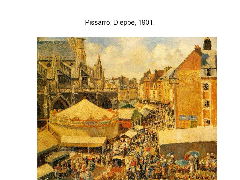 Pissarro: Dieppe, 1901.