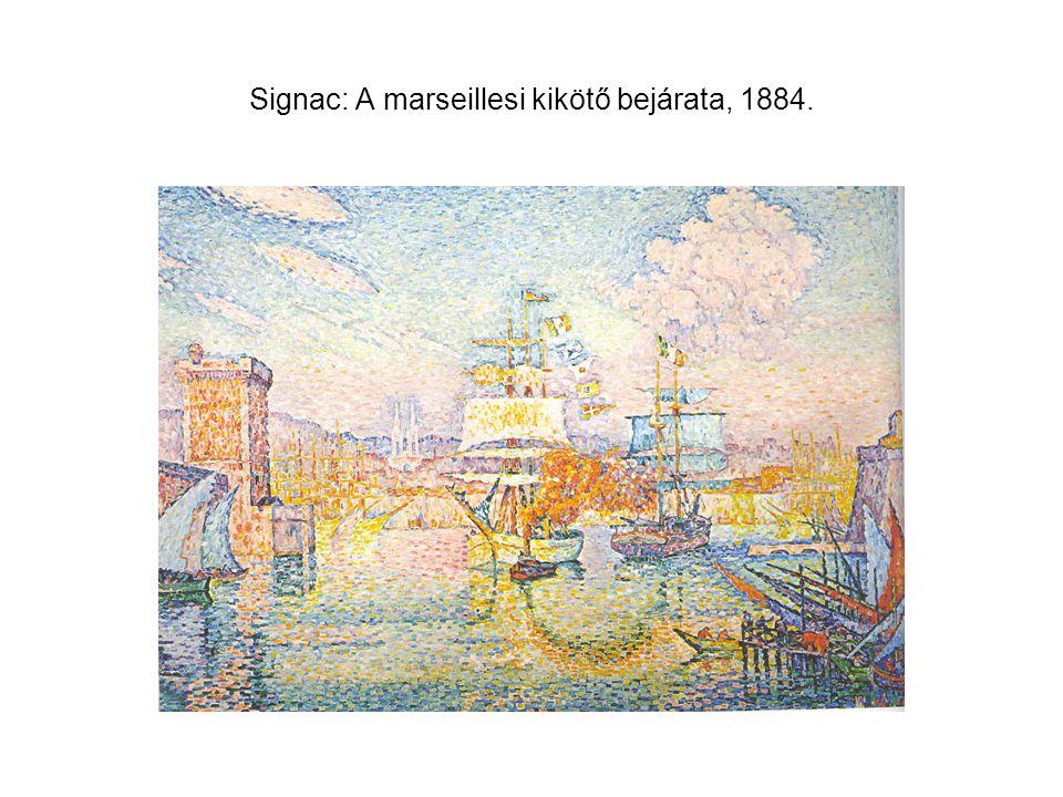 Signac: A marseillesi kikötő bejárata, 1884.