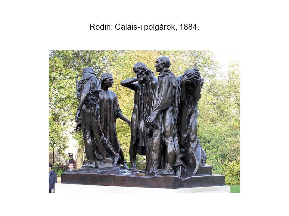 Rodin: Calais-i polgárok, 1884.