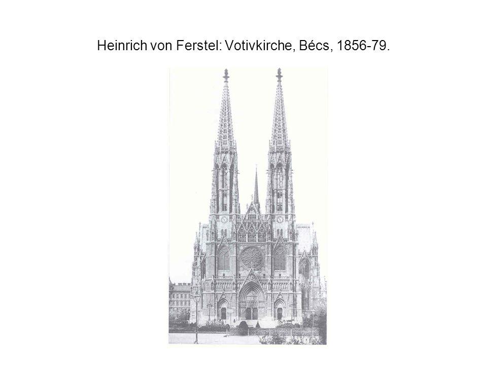 Heinrich von Ferstel: Votivkirche, Bécs, 1856-79.