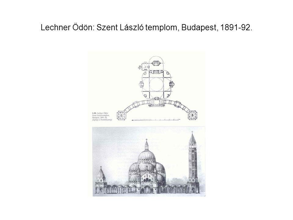 Lechner Ödön: Szent László templom, Budapest, 1891-92.