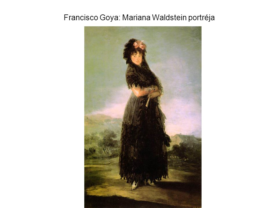 Francisco Goya: Mariana Waldstein portréja