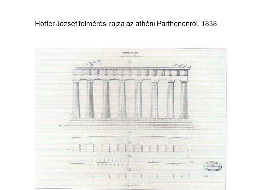 Hoffer József felmérési rajza az athéni Parthenonról, 1838.