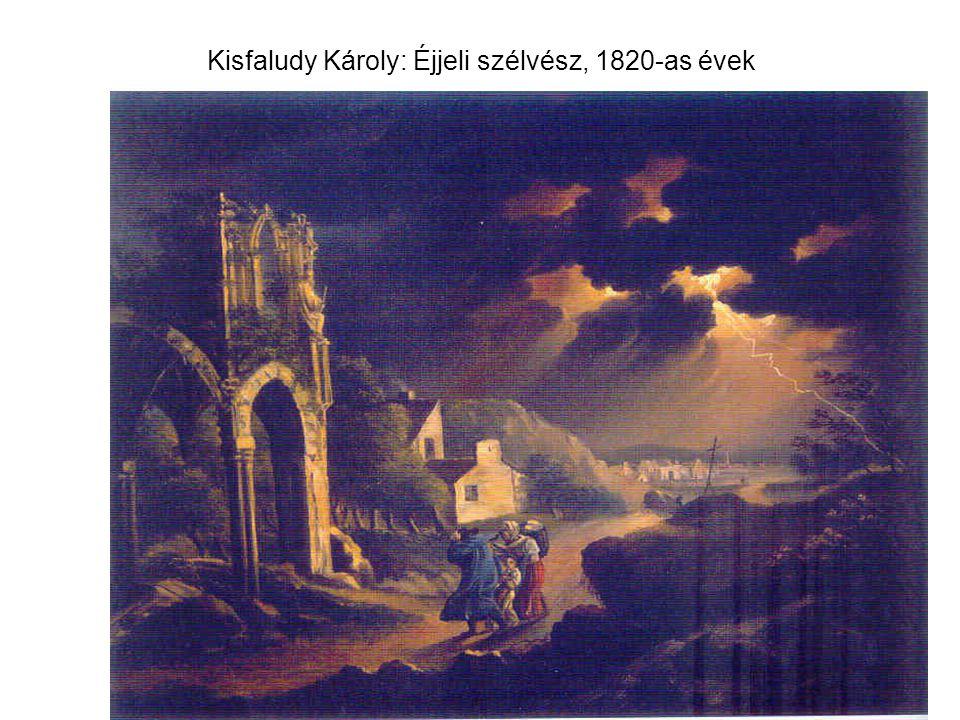 Kisfaludy Károly: Éjjeli szélvész, 1820-as évek