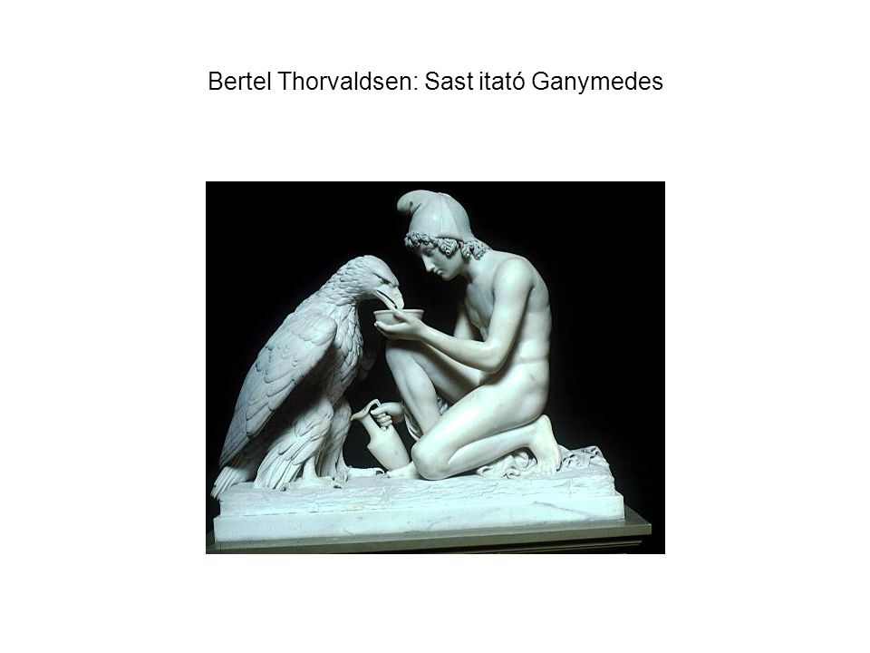 Bertel Thorvaldsen: Sast itató Ganymedes