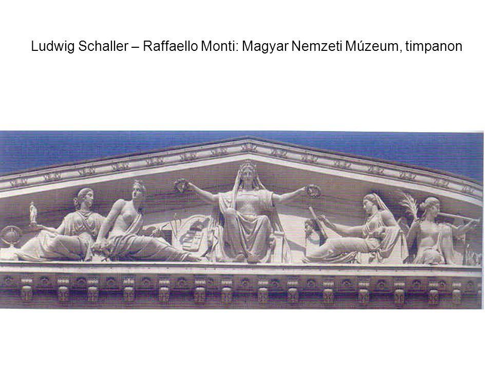Ludwig Schaller – Raffaello Monti: Magyar Nemzeti Múzeum, timpanon