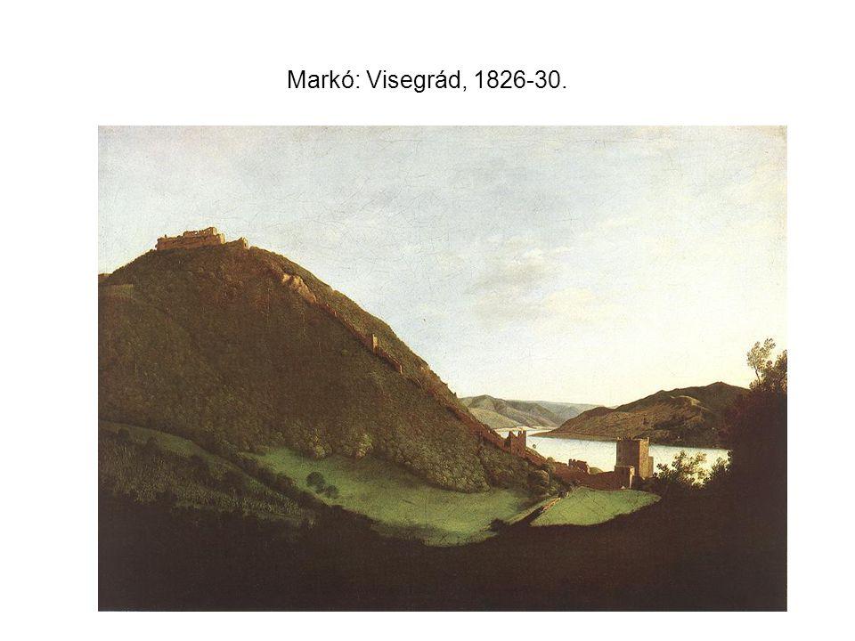 Markó: Visegrád, 1826-30.