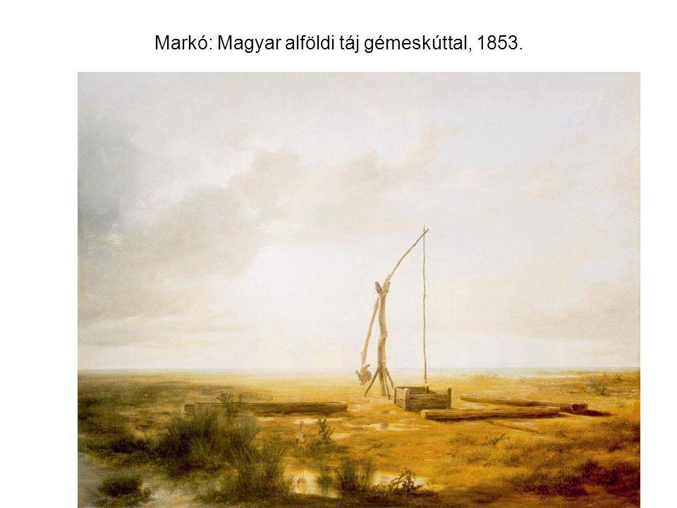Markó: Magyar alföldi táj gémeskúttal, 1853.