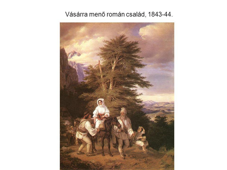 Vásárra menő román család, 1843-44.