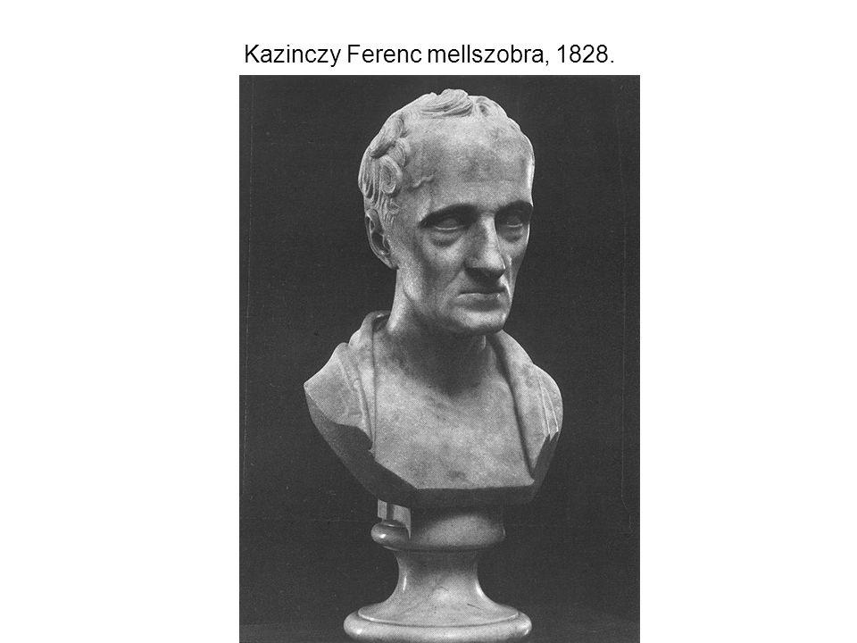 Kazinczy Ferenc mellszobra, 1828.