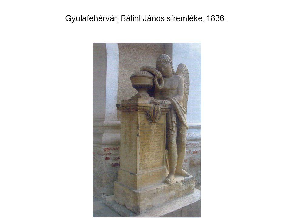 Gyulafehérvár, Bálint János síremléke, 1836.