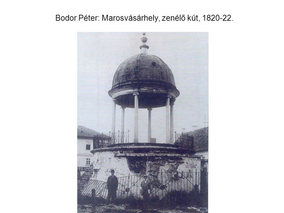Bodor Péter: Marosvásárhely, zenélő kút, 1820-22.