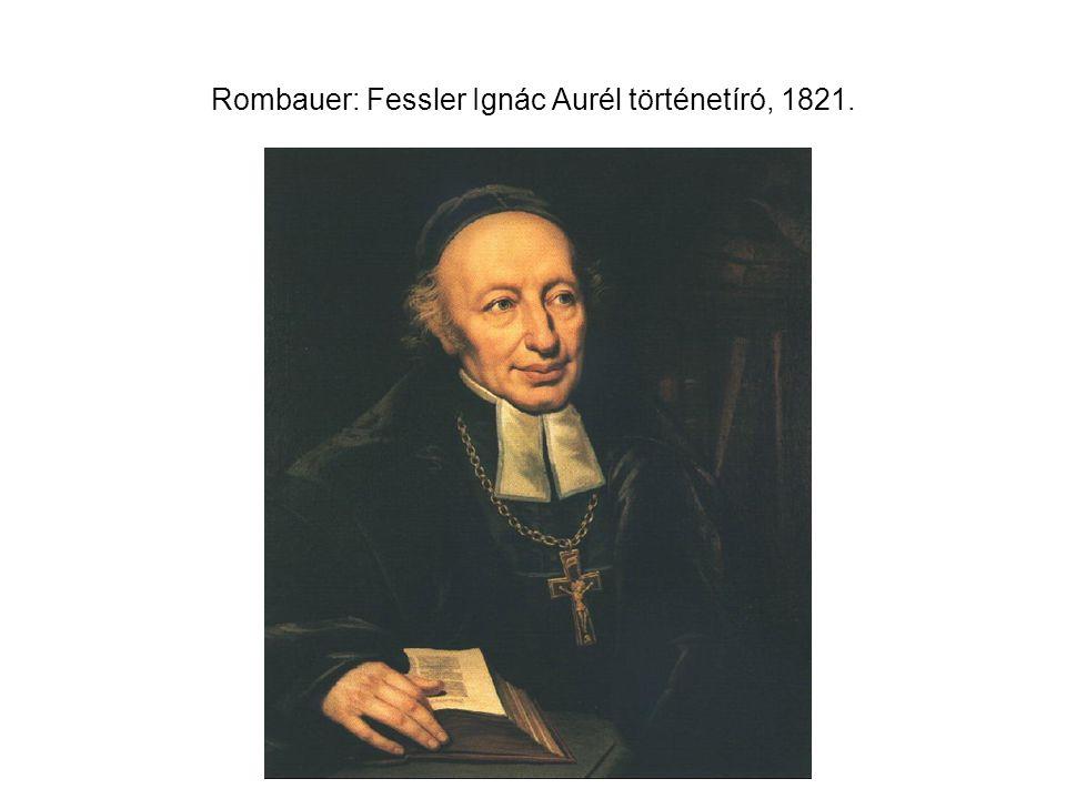 Rombauer: Fessler Ignác Aurél történetíró, 1821.