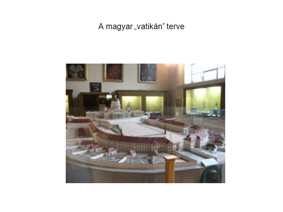 """A magyar """"vatikán terve"""
