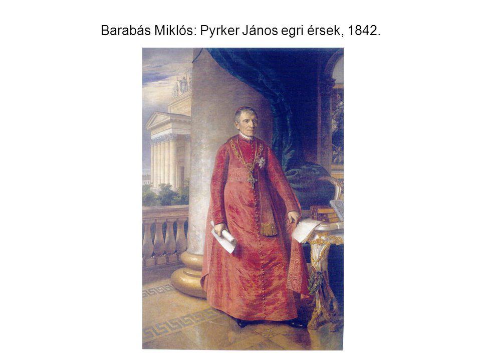 Barabás Miklós: Pyrker János egri érsek, 1842.