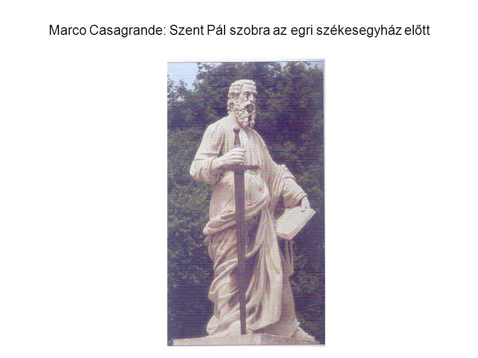 Marco Casagrande: Szent Pál szobra az egri székesegyház előtt
