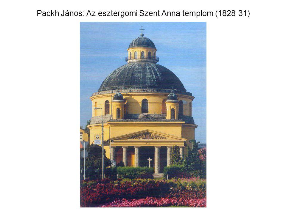Packh János: Az esztergomi Szent Anna templom (1828-31)
