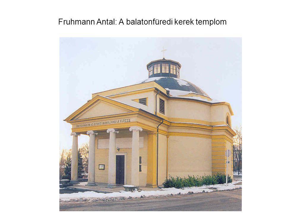 Fruhmann Antal: A balatonfüredi kerek templom