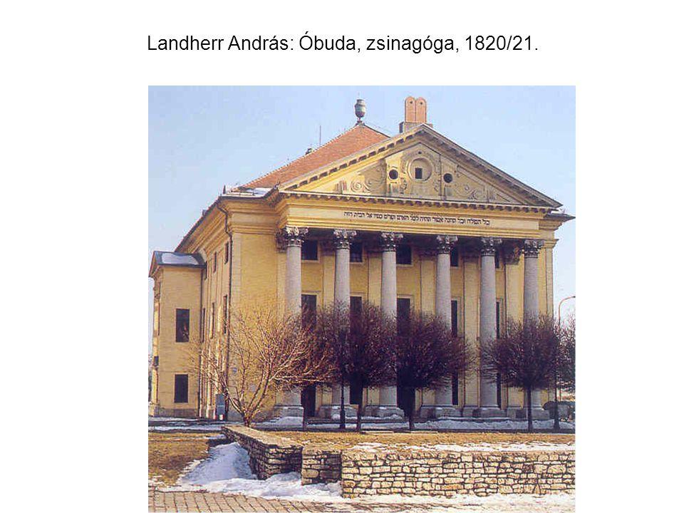 Landherr András: Óbuda, zsinagóga, 1820/21.