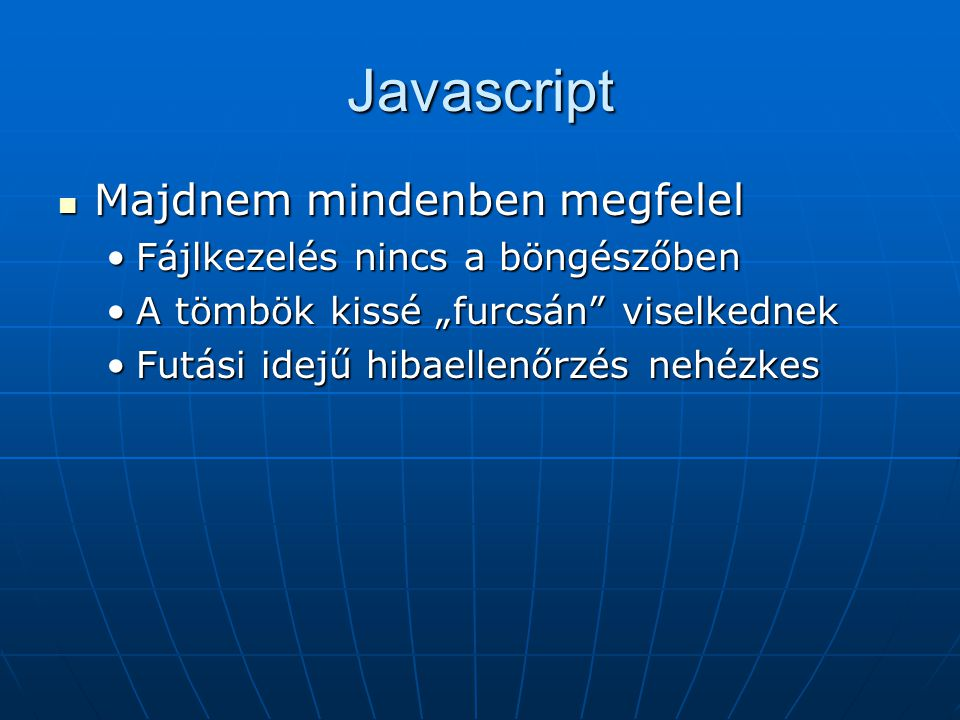 Javascript Majdnem mindenben megfelel Fájlkezelés nincs a böngészőben