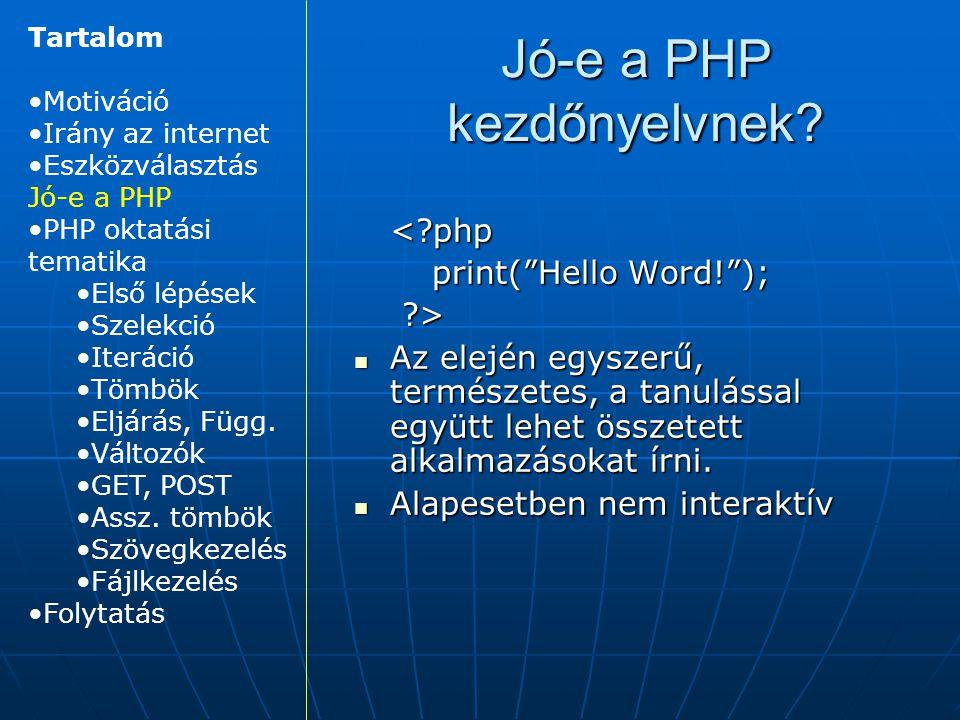 Jó-e a PHP kezdőnyelvnek