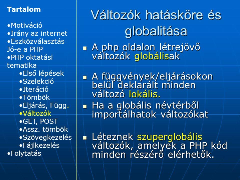 Változók hatásköre és globalitása