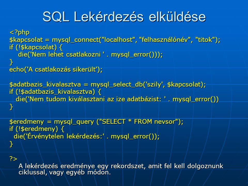 SQL Lekérdezés elküldése