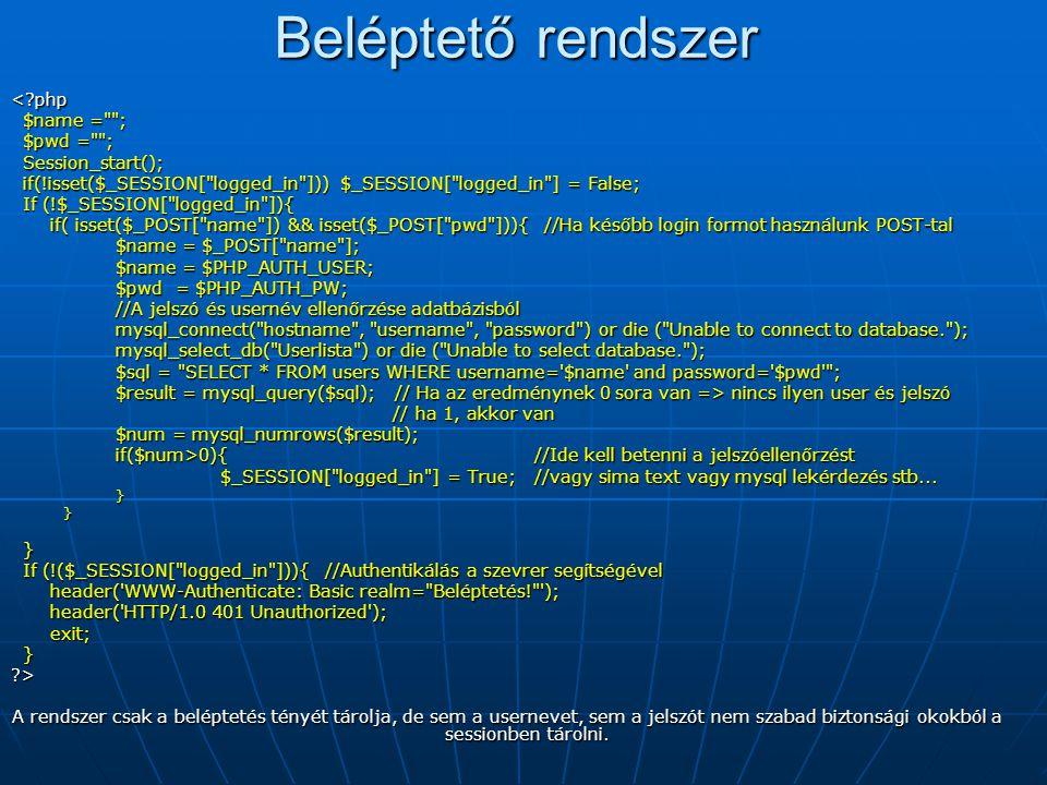 Beléptető rendszer < php $name = ; $pwd = ; Session_start();