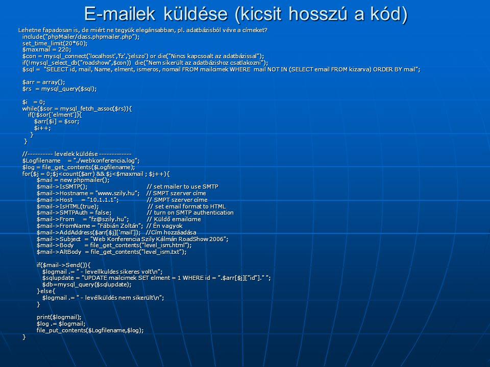 E-mailek küldése (kicsit hosszú a kód)
