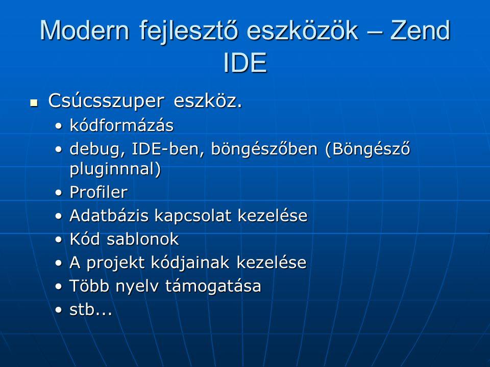 Modern fejlesztő eszközök – Zend IDE