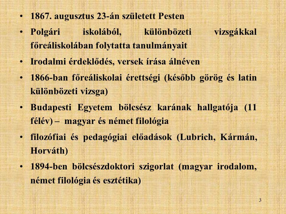 1867. augusztus 23-án született Pesten