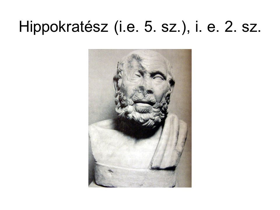 Hippokratész (i.e. 5. sz.), i. e. 2. sz.
