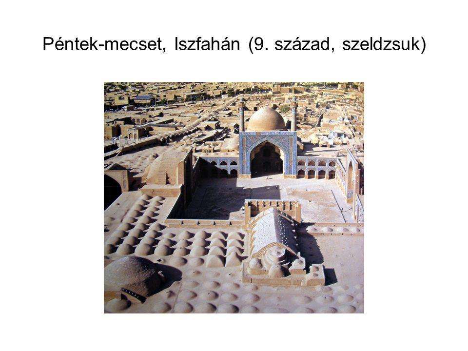 Péntek-mecset, Iszfahán (9. század, szeldzsuk)